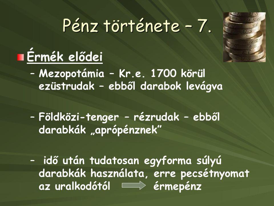 Pénz története – 7.Érmék elődei – –Mezopotámia – Kr.e.