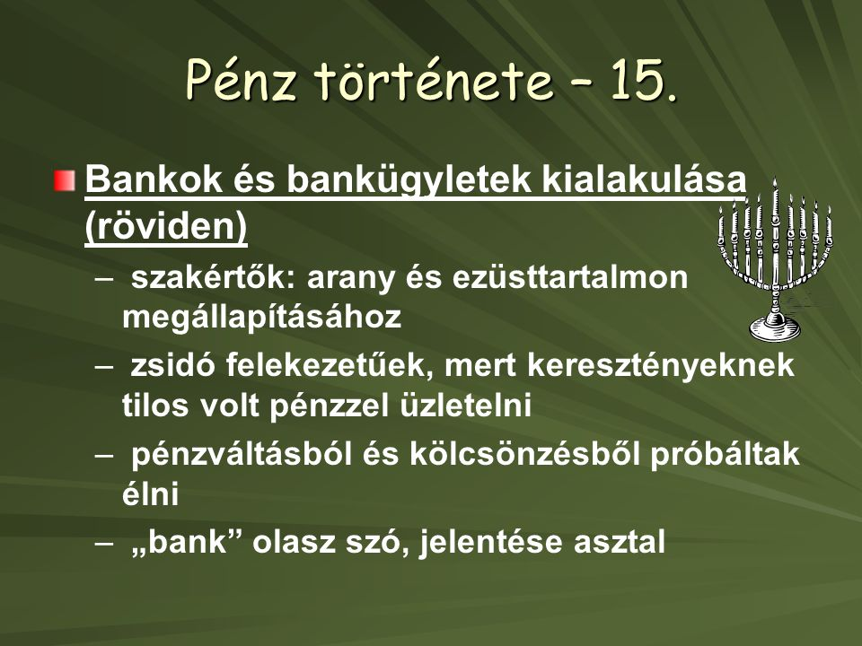 Pénz története – 15.
