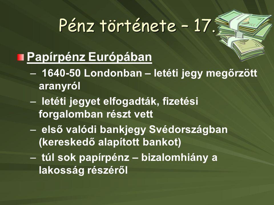 Pénz története – 17.