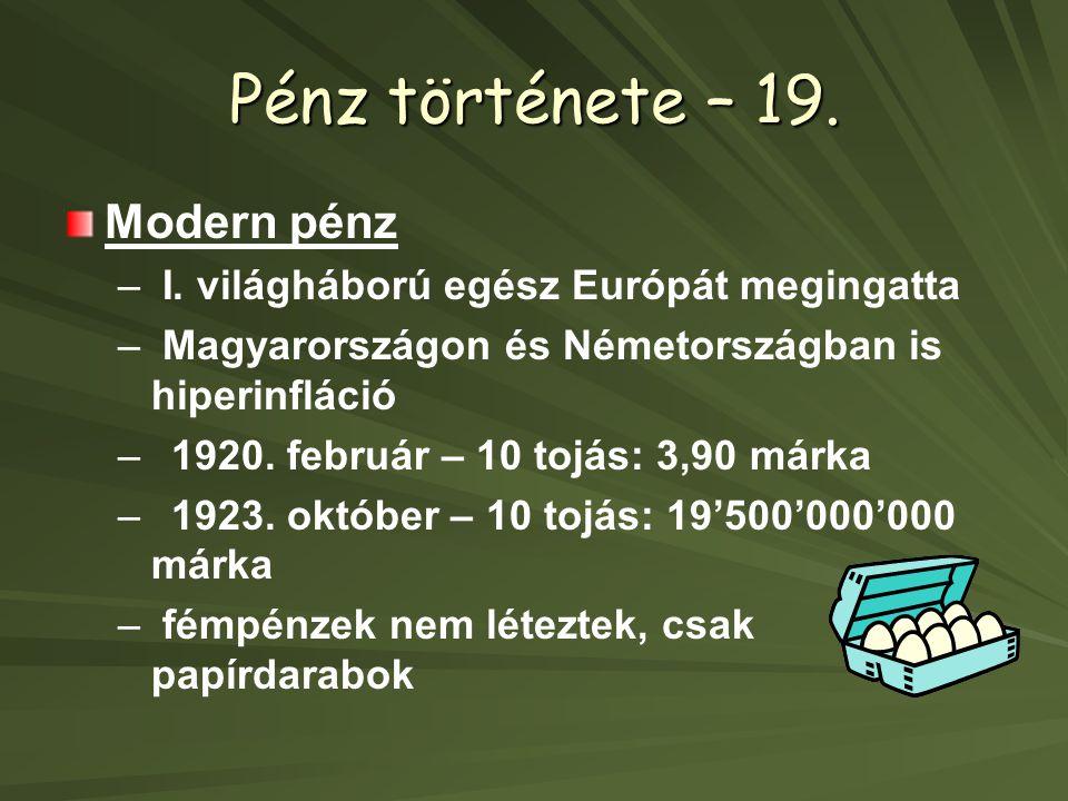 Pénz története – 19.Modern pénz – – I.