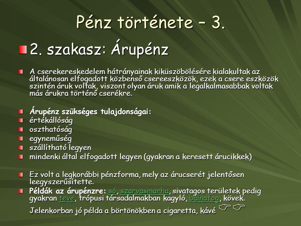 Pénz története – 3.2.