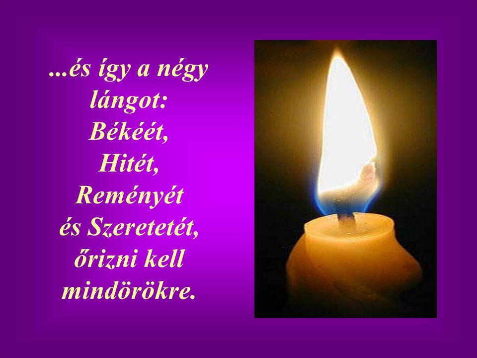 A Remény lángjának soha nem szabad kialudnia…