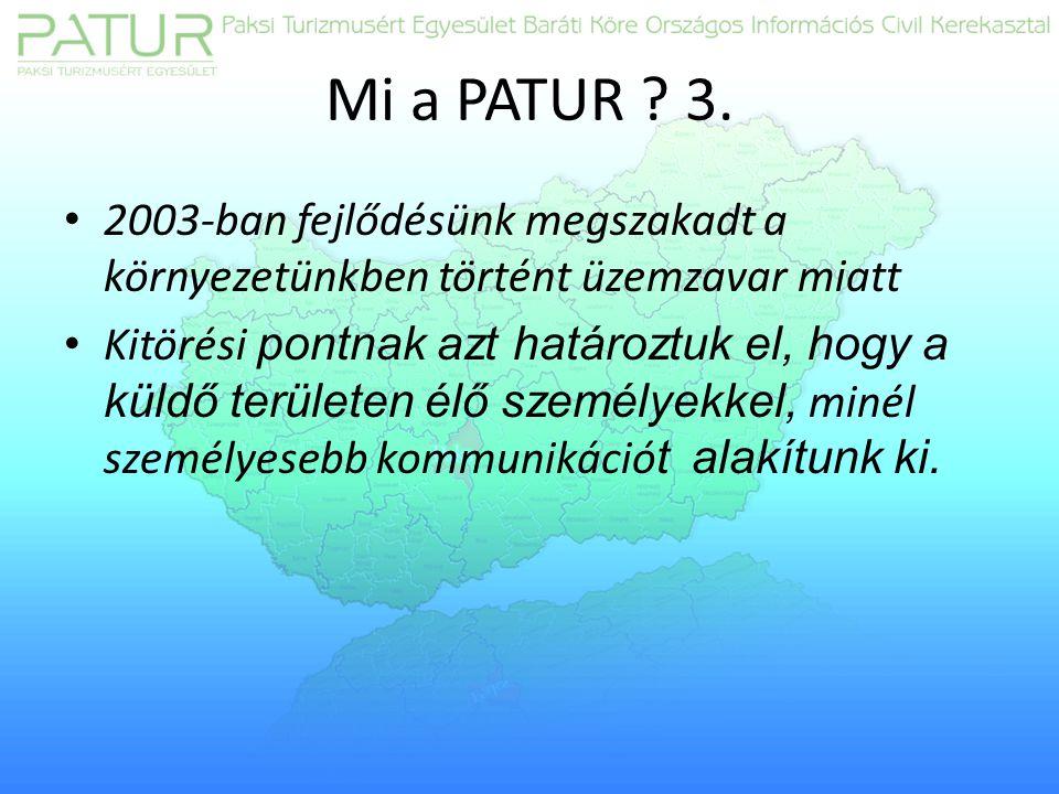 Mi a PATUR . 3.