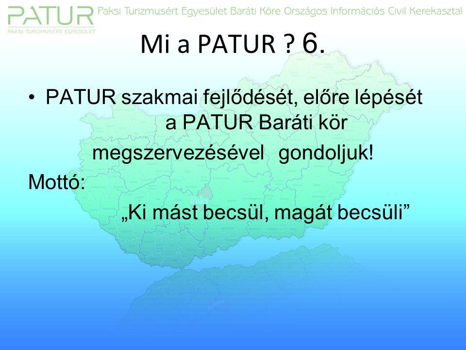 Mi a PATUR . 6.