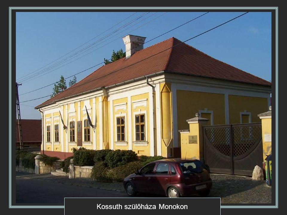 Kossuth szülőháza Monokon