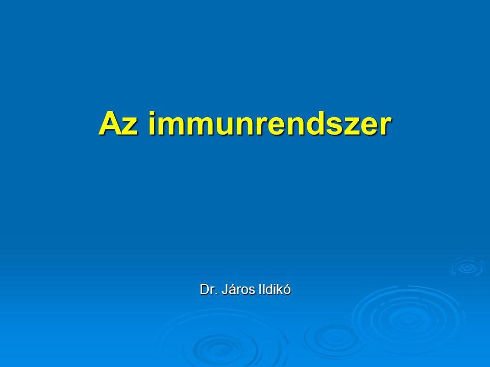 Az immunrendszer A szervezet védekezése a káros anyagok ellen Bőr, szőr, váladékok (nyál, könny, stb.) Bőr, szőr, váladékok (nyál, könny, stb.) Gyomornedv Gyomornedv Immunrendszer ImmunrendszerImmunrendszer Alapja: a saját és az idegen anyag megkülönböztetése (antigén) Alapja: a saját és az idegen anyag megkülönböztetése (antigén) Humorális ill.