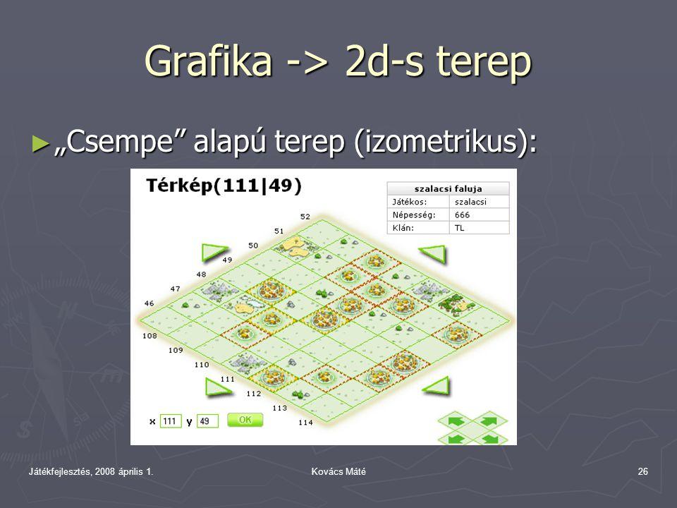 """Játékfejlesztés, 2008 április 1.Kovács Máté26 Grafika -> 2d-s terep ► """"Csempe alapú terep (izometrikus):"""