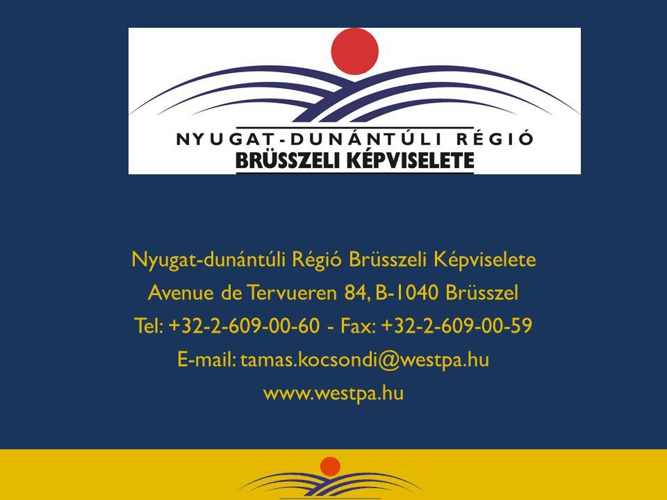 Nyugat-dunántúli Régió Brüsszeli Képviselete Avenue de Tervueren 84, B-1040 Brüsszel Tel: +32-2-609-00-60 - Fax: +32-2-609-00-59 E-mail: tamas.kocsondi@westpa.hu www.westpa.hu