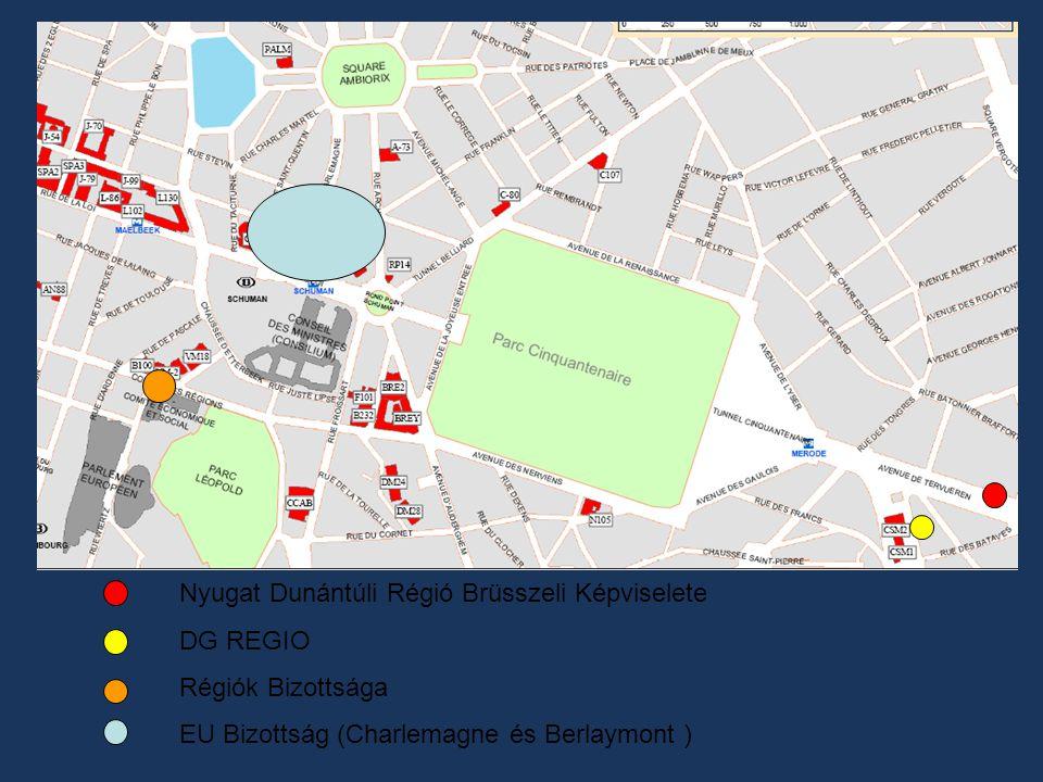 Nyugat Dunántúli Régió Brüsszeli Képviselete DG REGIO Régiók Bizottsága EU Bizottság (Charlemagne és Berlaymont )