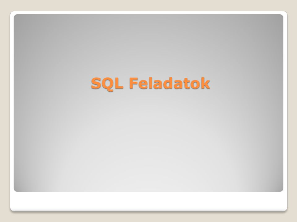 SQL Feladatok