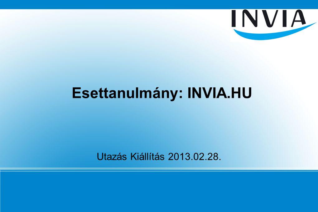 Esettanulmány: INVIA.HU Utazás Kiállítás 2013.02.28.