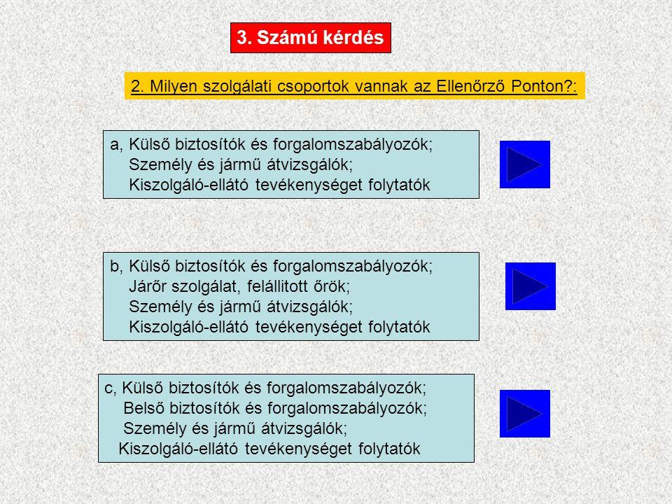 4.Az alábbi feladatsor minek a rendeltetése. 4.