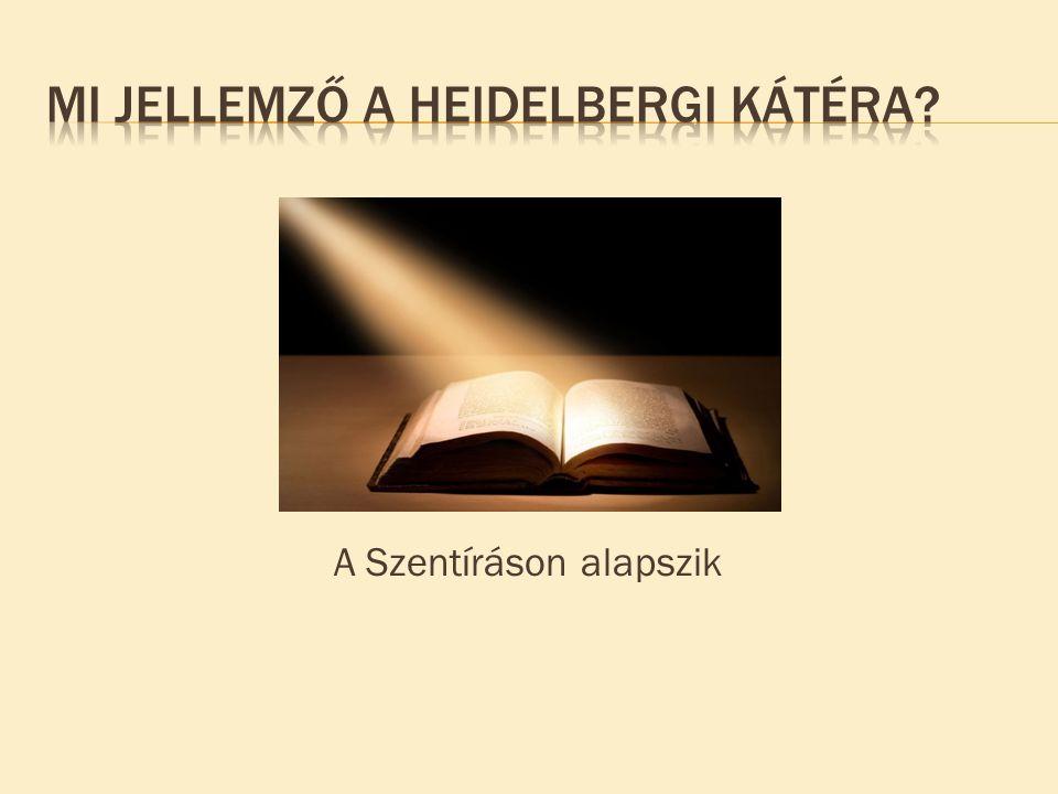 A Szentíráson alapszik