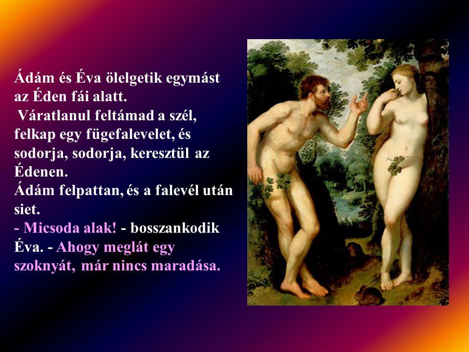 Ádám és Éva ölelgetik egymást az Éden fái alatt.