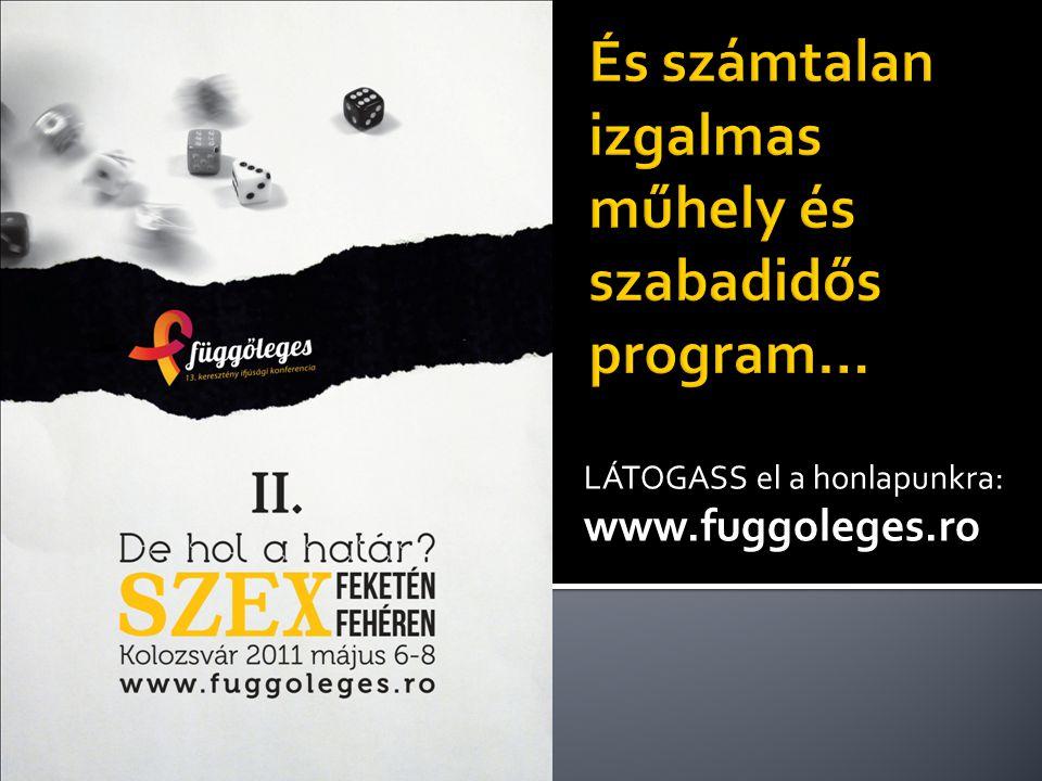 Regisztrálj április 29-ig honlapunkon! www.fuggoleges.ro