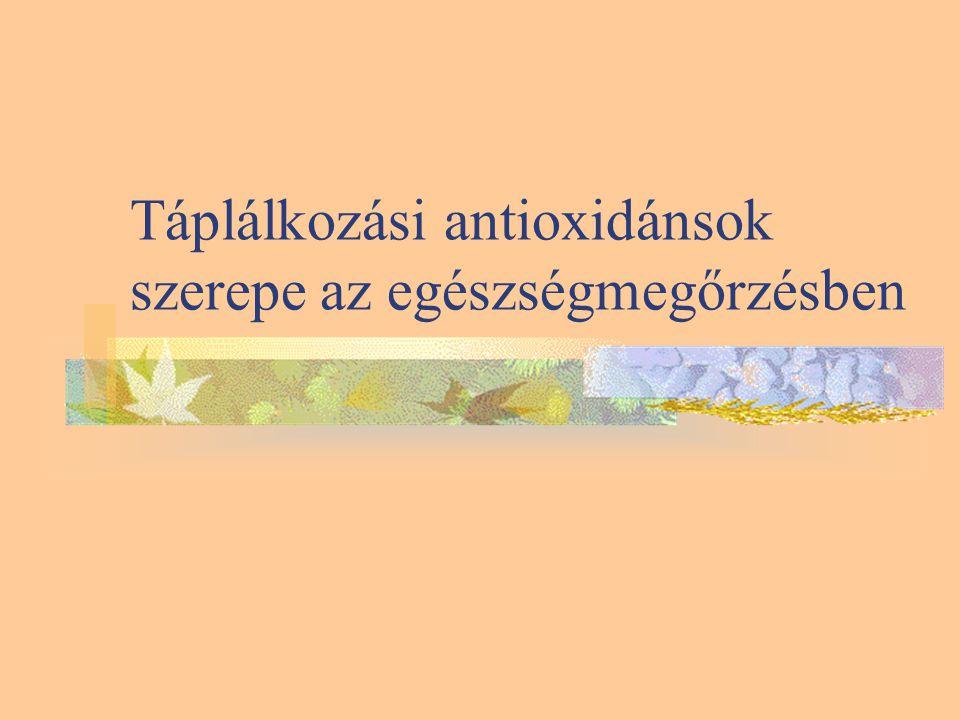 Táplálkozási antioxidánsok szerepe az egészségmegőrzésben