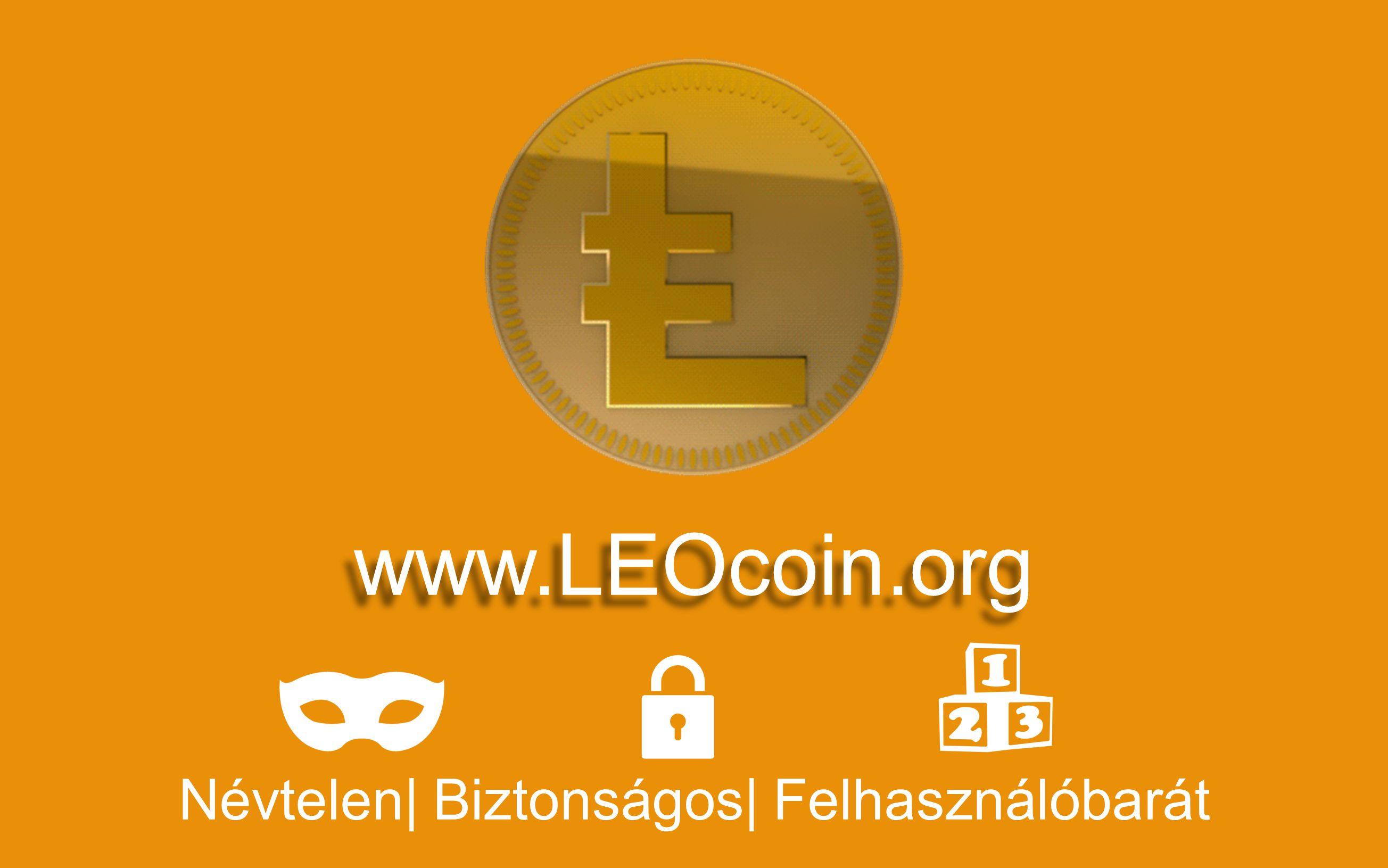 www.LEOcoin.org Névtelen| Biztonságos| Felhasználóbarát
