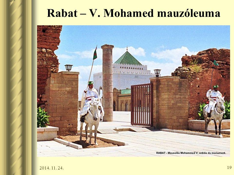2014. 11. 24. 18 Rabat – V. Mohamed mauzóleuma