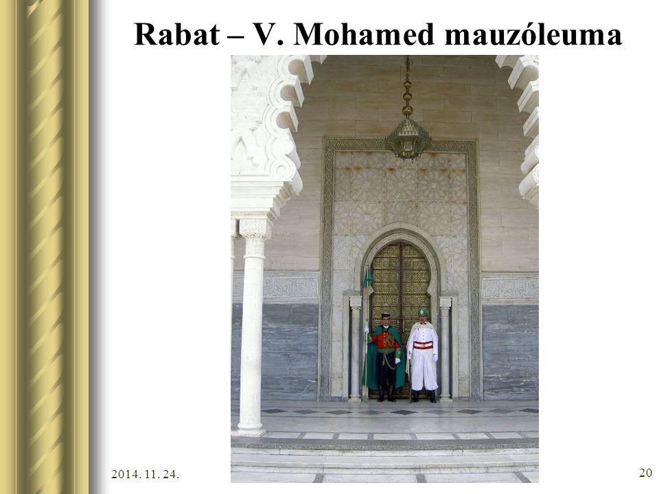 2014. 11. 24. 19 Rabat – V. Mohamed mauzóleuma
