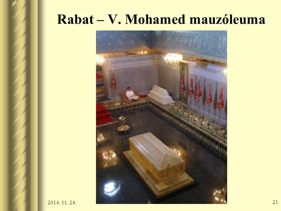 2014. 11. 24. 20 Rabat – V. Mohamed mauzóleuma