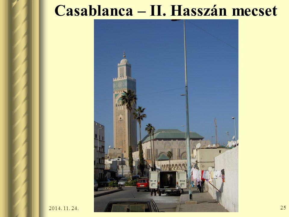 2014. 11. 24. 24 Casablanca – II. Hasszán mecset