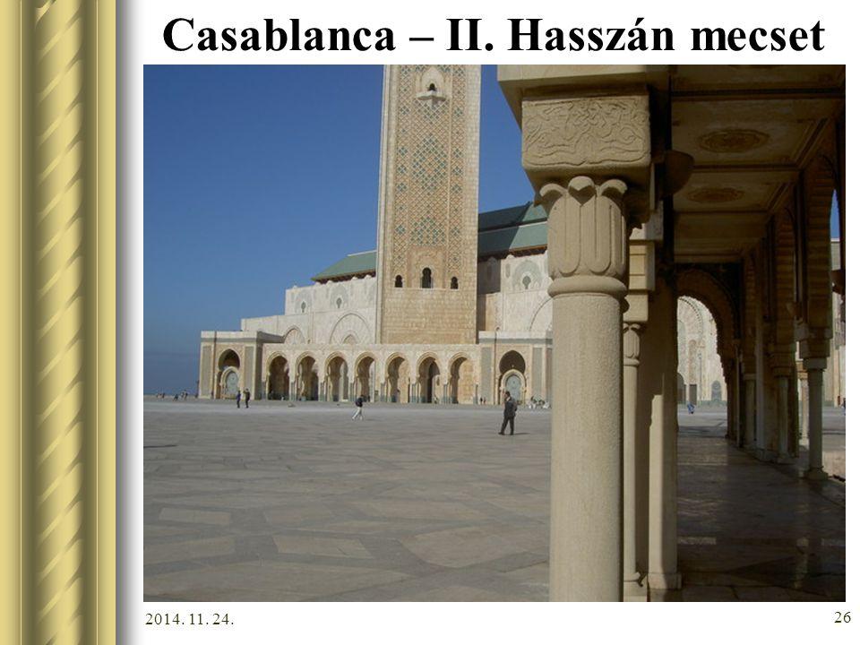 2014. 11. 24. 25 Casablanca – II. Hasszán mecset
