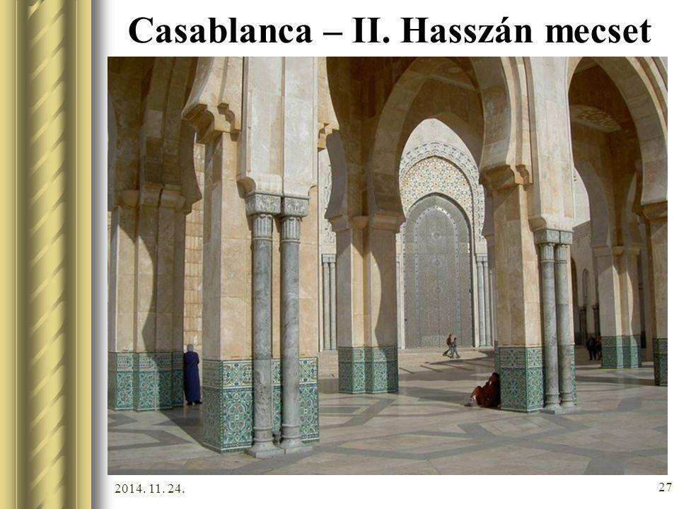 2014. 11. 24. 26 Casablanca – II. Hasszán mecset