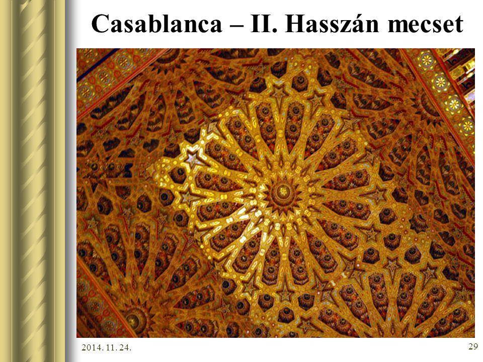 2014. 11. 24. 28 Casablanca – II. Hasszán mecset