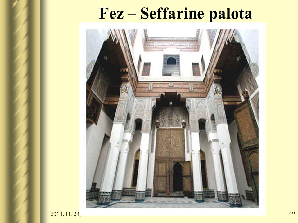 2014. 11. 24. 48 Fez – Medersa Bou Inania
