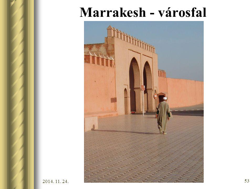2014. 11. 24. 52 Marrakesh és az Atlasz