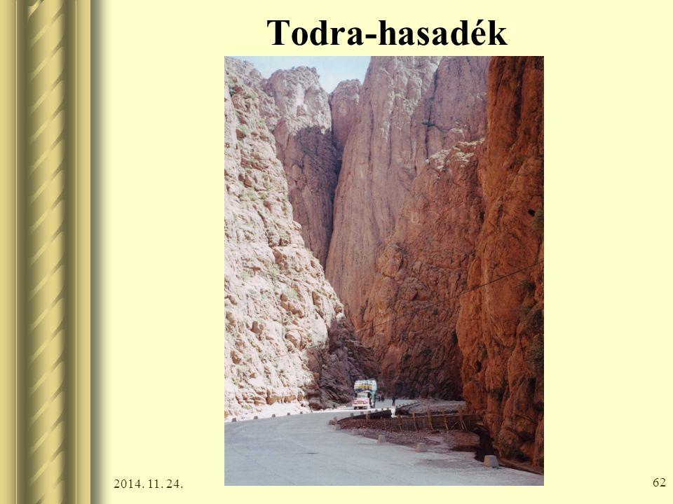 2014. 11. 24. 61 Todra-hasadék