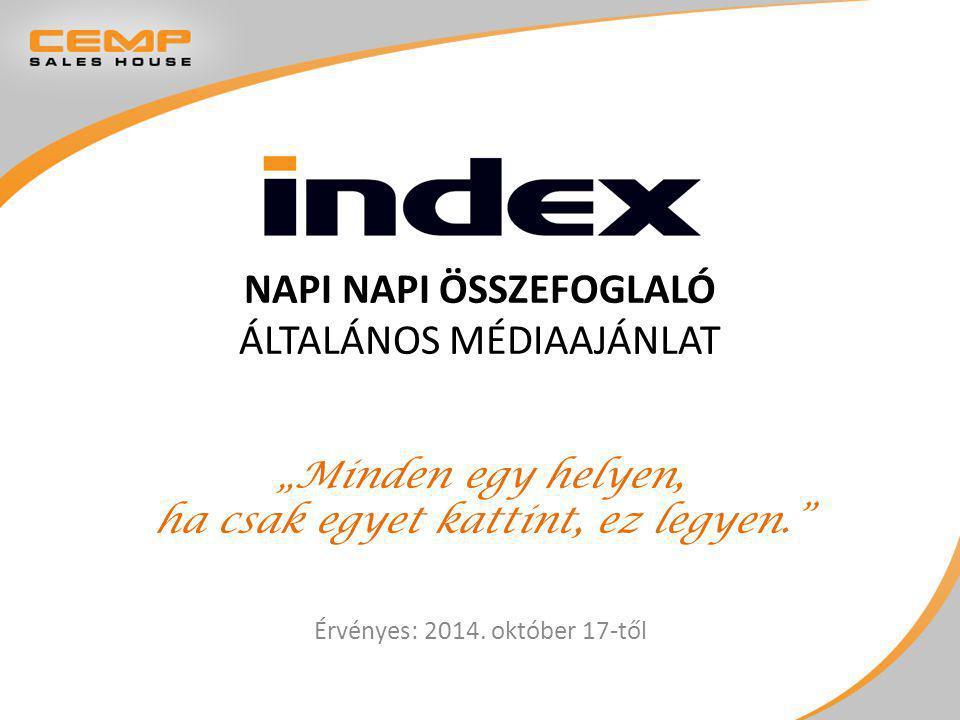Index termék Egyedi téma feldolgozás Rövid, kompakt hírösszefoglaló 2