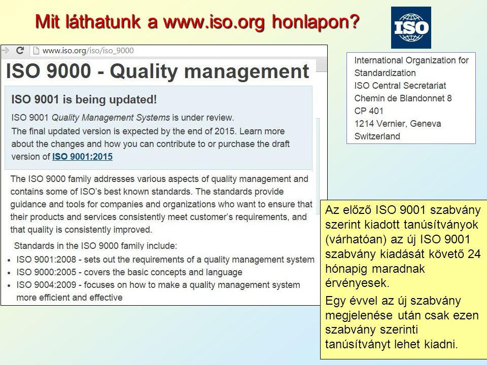 Mit láthatunk a honlapon  Az előző ISO 9001 szabvány szerint kiadott ... cc619849ac