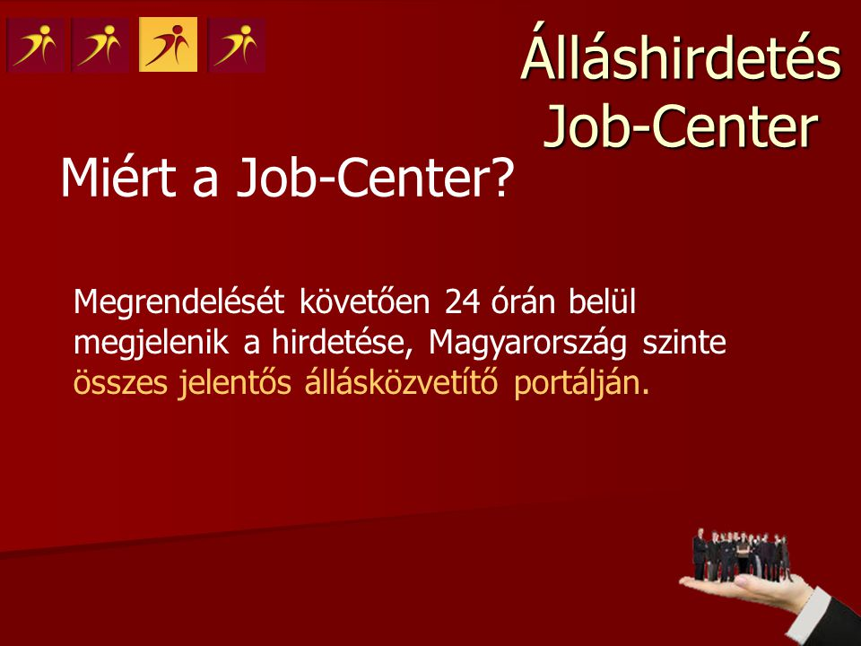 Miért a Job-Center.