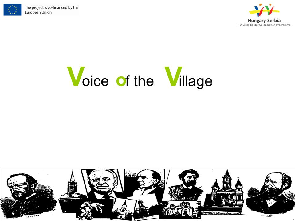 Voice of the Village oice f the illage VV o
