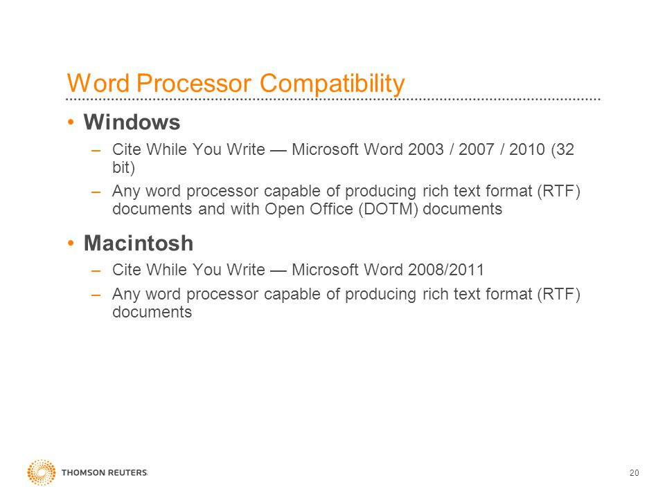 Word Processor Compatibility •Windows –Cite While You Write — Microsoft Word 2003 / 2007 / 2010 (32 bit) –Any word processor capable of producing rich text format (RTF) documents and with Open Office (DOTM) documents •Macintosh –Cite While You Write — Microsoft Word 2008/2011 –Any word processor capable of producing rich text format (RTF) documents 20