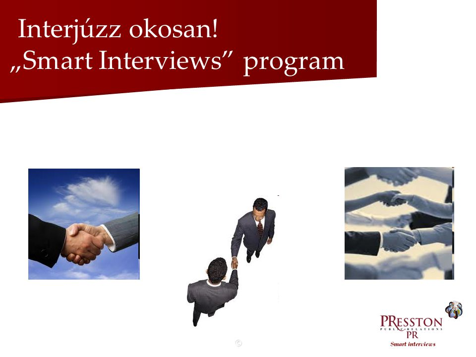 "© Interjúzz okosan! ""Smart Interviews program"