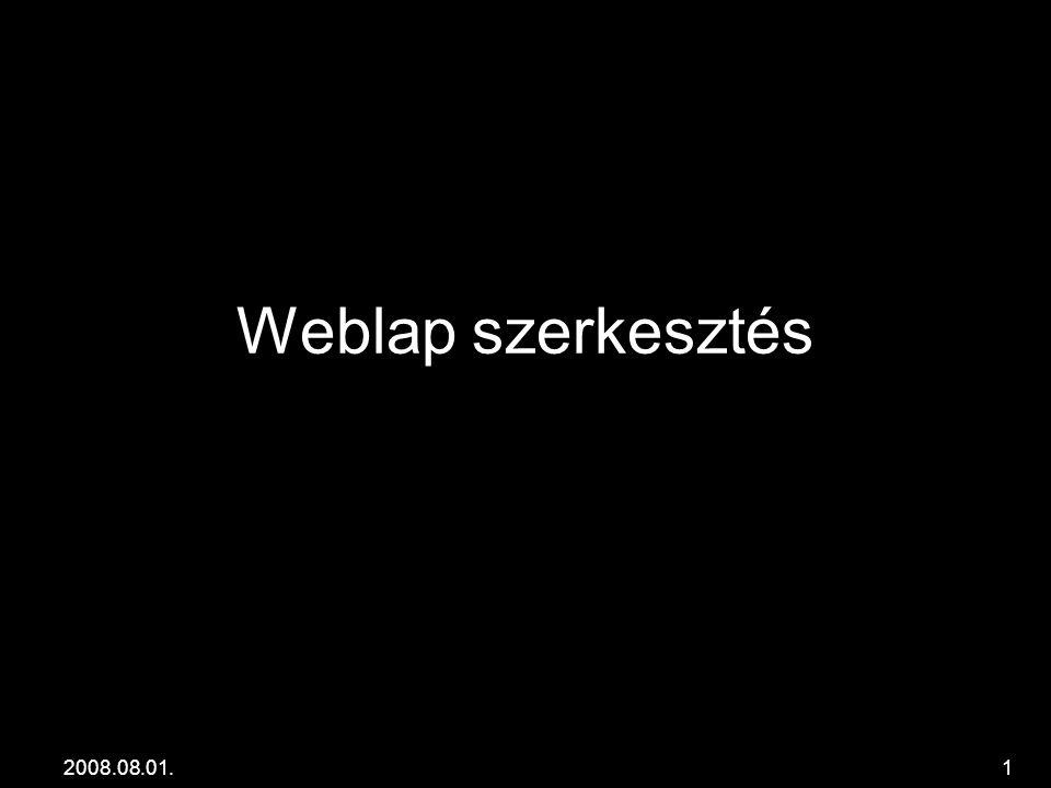 a6056b83a6 Weblap szerkesztés HTML oldal felépítése Nyitó tag Záró tag Nyitó ...