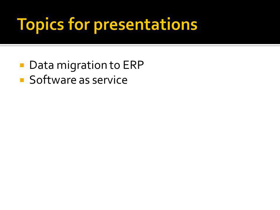  Data migration to ERP  Software as service