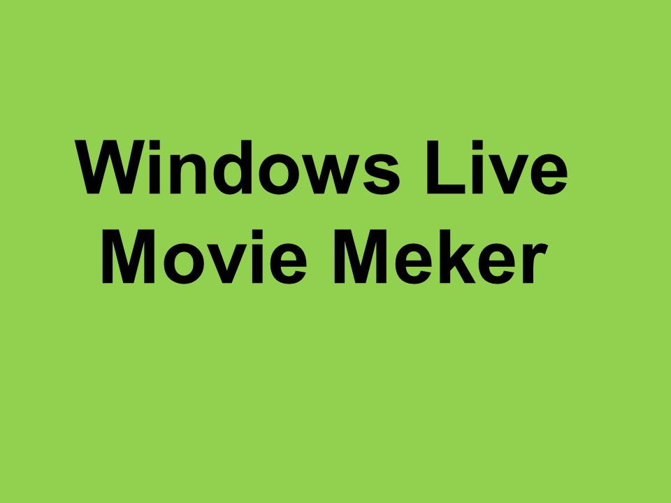 Windows Live Movie Meker