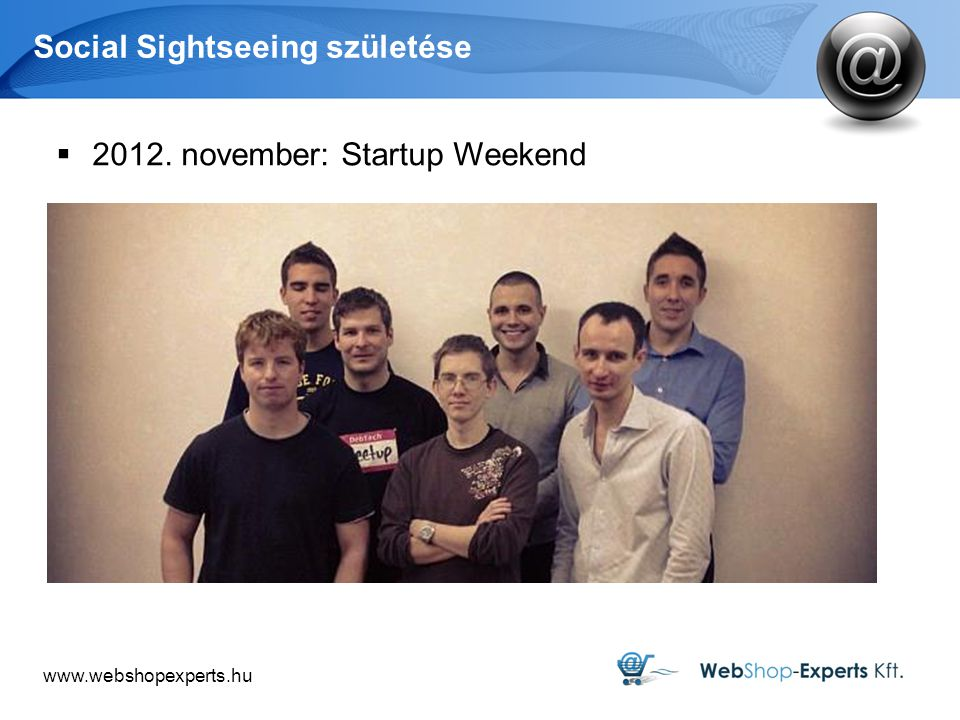 Social Sightseeing születése  november: Startup Weekend