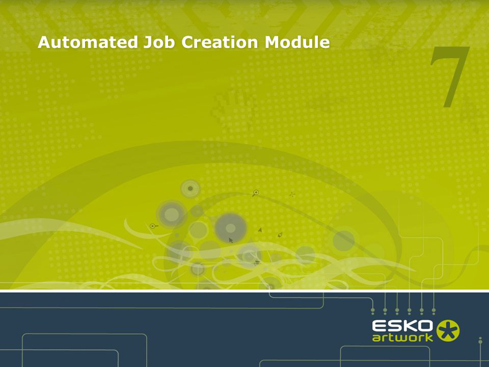 Automated Job Creation Module 7