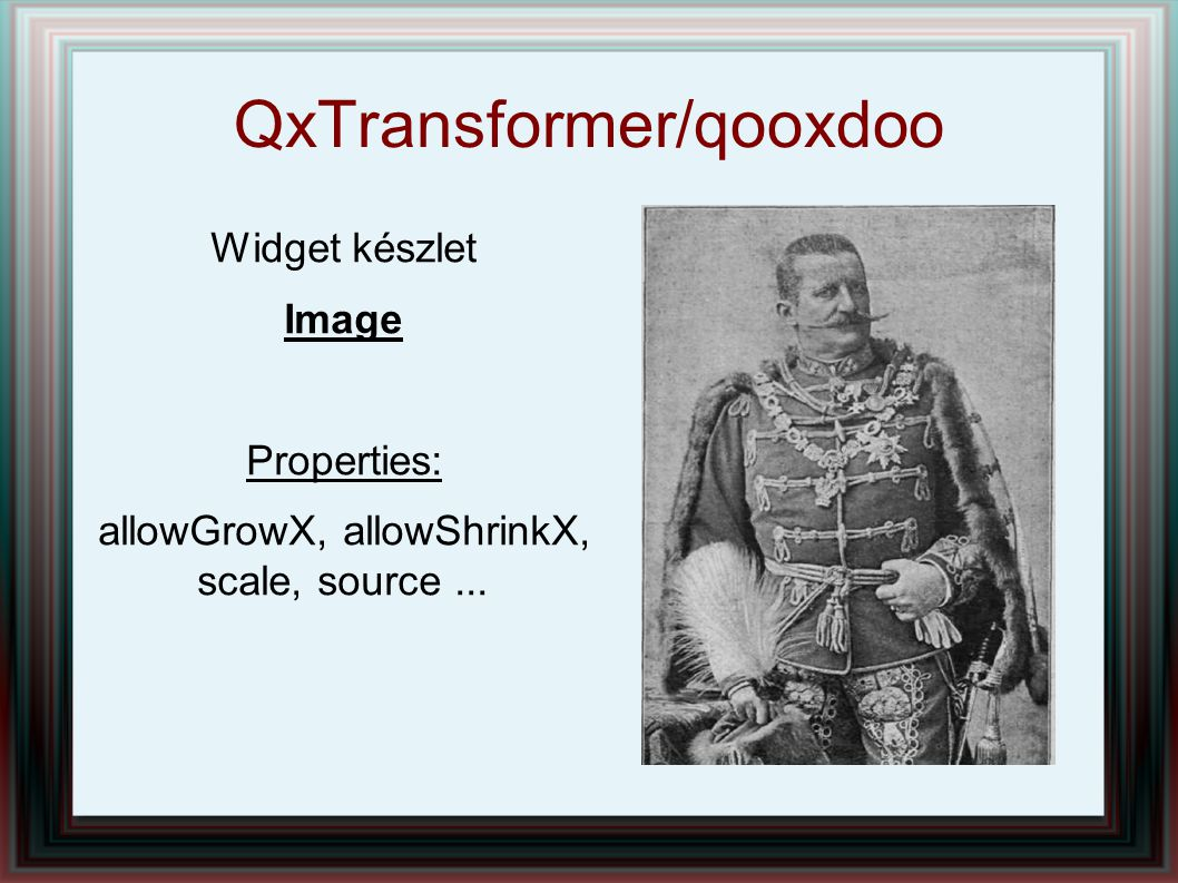 QxTransformer/qooxdoo Widget készlet Image Properties: allowGrowX, allowShrinkX, scale, source...