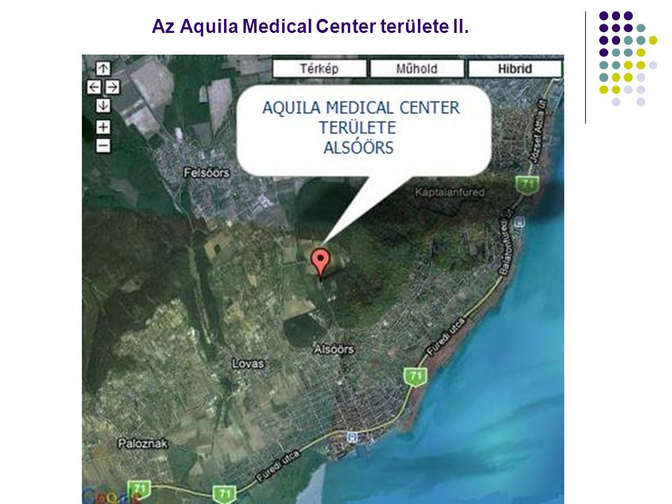 Az Aquila Medical Center területe II.
