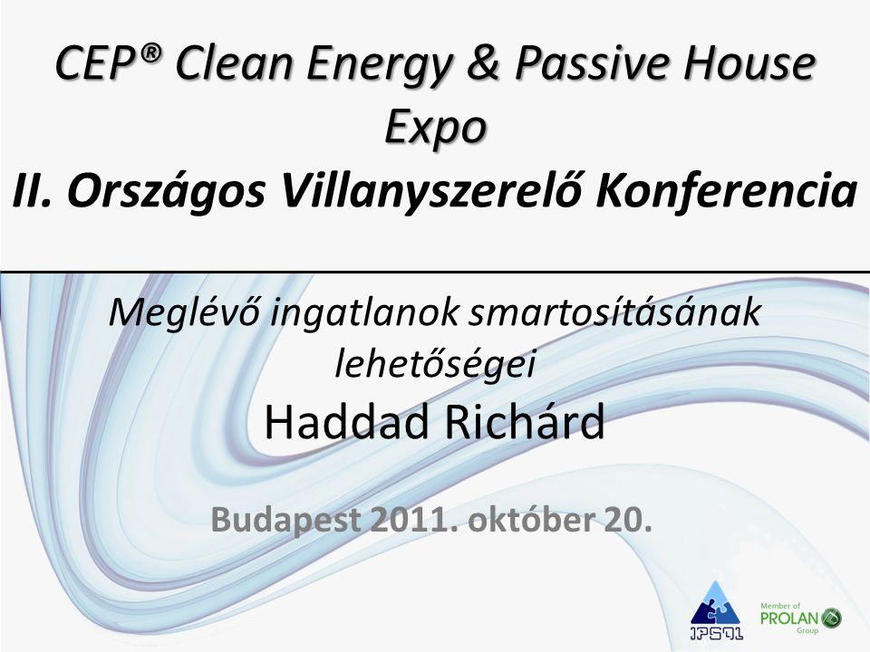CEP® Clean Energy & Passive House Expo CEP® Clean Energy & Passive House Expo II.
