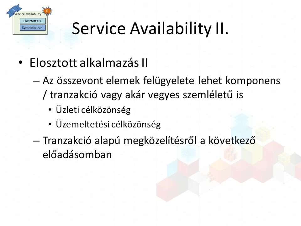 Service Availability II.