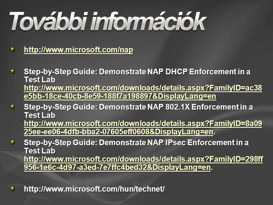 Step-by-Step Guide: Demonstrate NAP DHCP Enforcement in a Test Lab   FamilyID=ac38 e5bb-18ce-40cb-8e59-188f7a198897&DisplayLang=en   FamilyID=ac38 e5bb-18ce-40cb-8e59-188f7a198897&DisplayLang=en   FamilyID=ac38 e5bb-18ce-40cb-8e59-188f7a198897&DisplayLang=en Step-by-Step Guide: Demonstrate NAP 802.1X Enforcement in a Test Lab   FamilyID=8a09 25ee-ee06-4dfb-bba eff0608&DisplayLang=en.