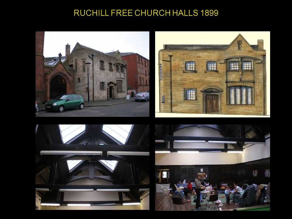 RUCHILL FREE CHURCH HALLS 1899