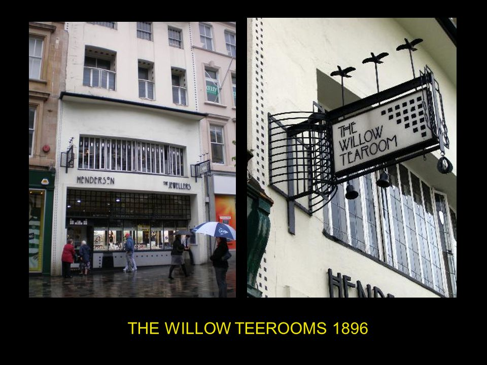 THE WILLOW TEEROOMS 1896