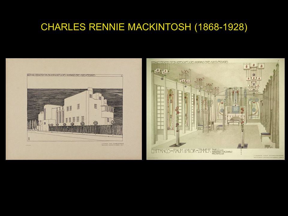CHARLES RENNIE MACKINTOSH ( )